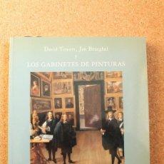 Libros de segunda mano: DAVID TENIERS, JAN BRUEGHEL Y LOS GABINETES DE PINTURAS. DÍAZ PADRÓN (MATÍAS), ROYO-VILANOVA (MERCED. Lote 147367238