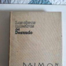 Libros de segunda mano: LAS OBRAS MAESTRAS DEL DESNUDO EN LA PINTURA UNIVERSAL DAIMON 1962. Lote 147588946