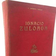 Libros de segunda mano: LA VIDA Y EL ARTE DE IGNACIO ZULOAGA 1950 ENRIQUE FERRARI LAFUENTE 2000 EJEMPLARES Nº 334. Lote 147817190