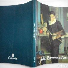 Libros de segunda mano: JULIO ROMERO DE TORRES Y92046. Lote 147993422
