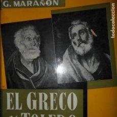 Libros de segunda mano: EL GRECO Y TOLEDO, GREGORIO MARAÑÓN, ED. ESPASA-CALPE. Lote 148059470
