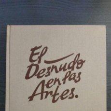 Libros de segunda mano: EL DESNUDO EN LAS ARTES. Lote 148071210