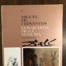 Libros de segunda mano: MIGUEL DE CERVANTES DON QUIJOTE DE LA MANCHA IUSTRADO POR DALÍ-MATEU-FASCICULO27(9€). Lote 148085810