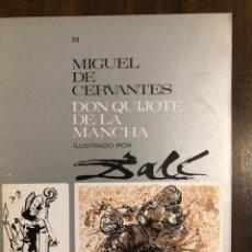 Libros de segunda mano: MIGUEL DE CERVANTES DON QUIJOTE DE LA MANCHA IUSTRADO POR DALÍ-MATEU-FASCICULO33(9€). Lote 148086546