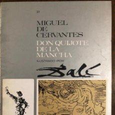 Libros de segunda mano: MIGUEL DE CERVANTES DON QUIJOTE DE LA MANCHA IUSTRADO POR DALÍ-MATEU-FASCICULO37(9€). Lote 148086950