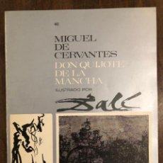 Libros de segunda mano: MIGUEL DE CERVANTES DON QUIJOTE DE LA MANCHA IUSTRADO POR DALÍ-MATEU-FASCICULO40(9€). Lote 148087330