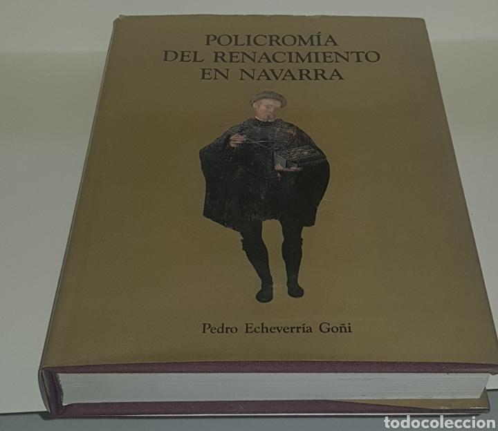 POLICROMIA DEL RENACIMIENTO DE NAVARRA - ARM02 (Libros de Segunda Mano - Bellas artes, ocio y coleccionismo - Pintura)