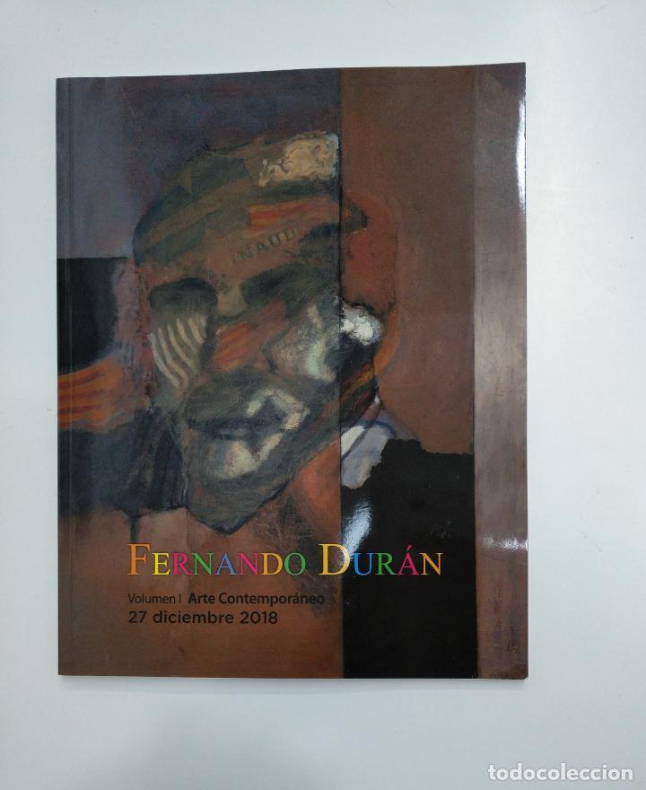 Libros de segunda mano: FERNANDO DURAN. VOLUMEN I Y II. SUBASTA ARTE CONTEMPORANEO. PINTURA ANTIGUA 27 DICIEMBRE 2018 TDKR36 - Foto 3 - 148158578