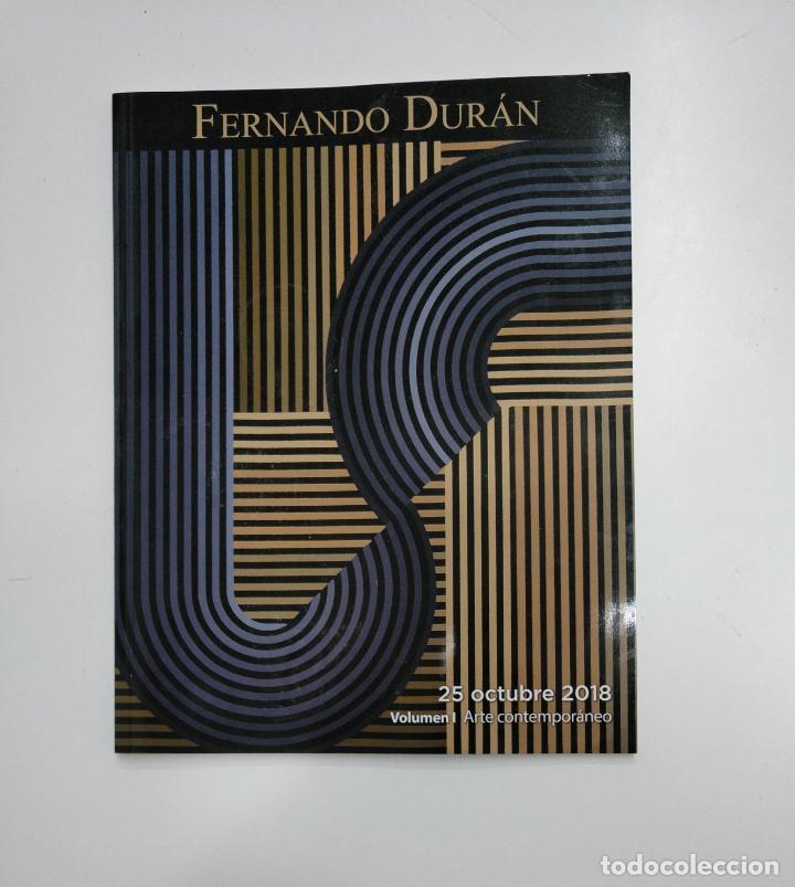 Libros de segunda mano: FERNANDO DURAN. VOLUMEN I Y II. PINTURA ANTIGUA Y ARTES DECORATIVAS. OCTUBRE 2018. tdkr36 - Foto 3 - 148159938