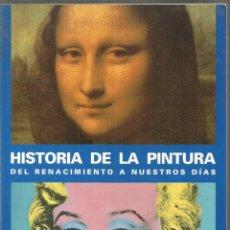 Libros de segunda mano: ANNA-CAROLA KRUBE. HISTORIA DE LA PINTURA DEL RENACIMIENTO A NUESTROS DIAS. KONEMANN. Lote 148659074