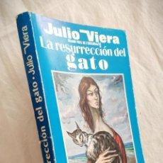 Libros de segunda mano: JULIO VIERA - LA RESURECCION DEL GATO - MALLORCA 1985 - BIEN CONSERVADO. Lote 148661562