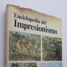 Libros de segunda mano: ENCICLOPEDIA DEL IMPRESIONISMO - SÉRULLAZ, MAURICE. Lote 148712706