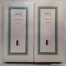 Libros de segunda mano: FRANCISCO DE GOYA. VIDA Y OBRA (2 TOMOS) - VALERIANO BOZAL - TF EDITORES, 2005. Lote 148891674