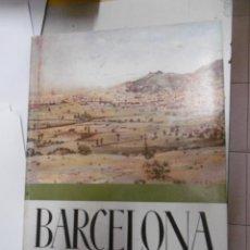 Libros de segunda mano: SOLDEVILA, CARLES: BARCELONA VISTA PELS SEUS ARTISTES. PÒRTIC JACINT VERDAGUER.. Lote 149202962
