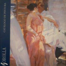 Libros de segunda mano: MUSEO SOROLLA. CATÁLOGO DE PINTURA. Lote 149235486