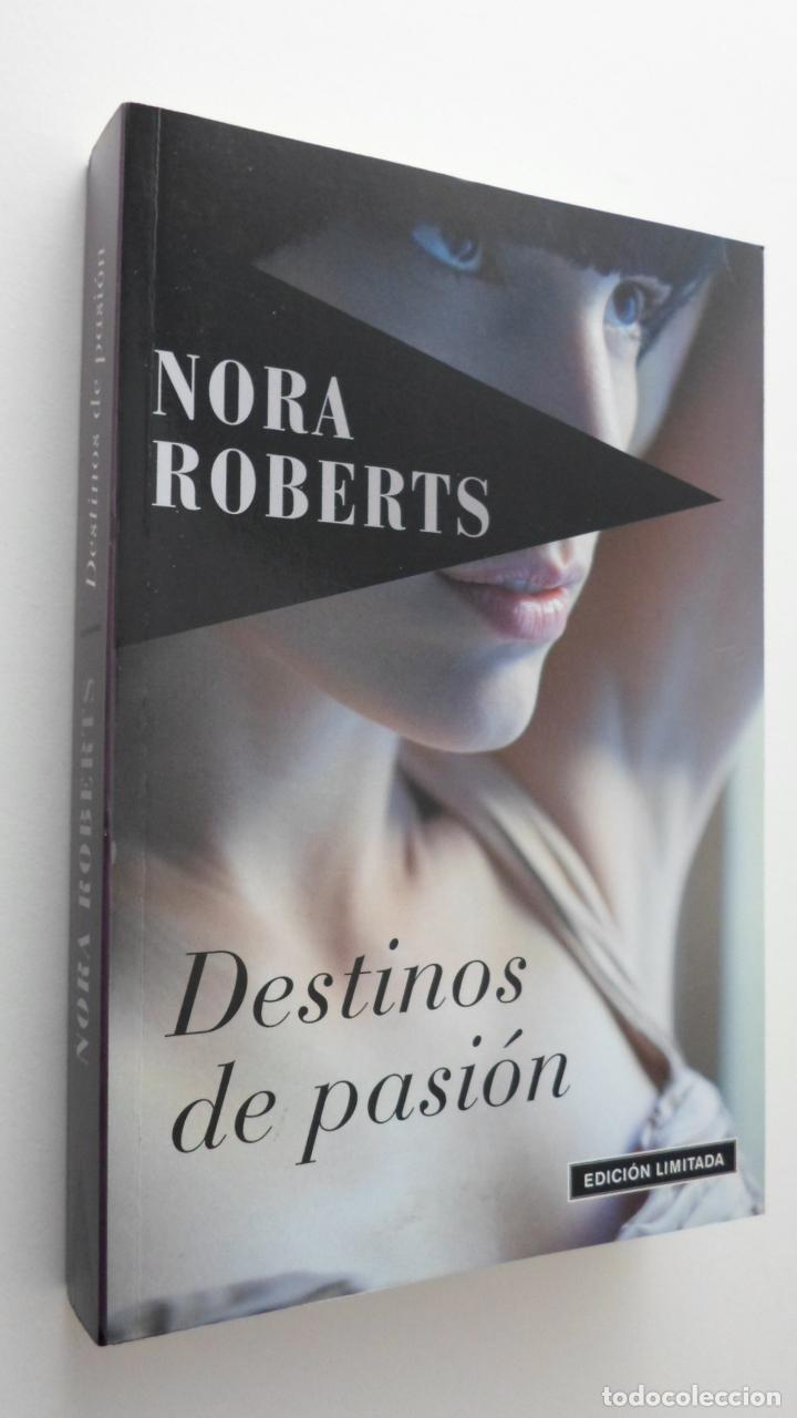 DESTINOS DE PASIÓN - ROBERTS, NORA (Libros de Segunda Mano - Bellas artes, ocio y coleccionismo - Pintura)
