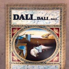 Libros de segunda mano: DALÍ...DALÍ...DALÍ... TEXTOS: MAX GÉRARD. EDITORIAL GALAXIS - BLUME 1974 (1ªEDICIÓN).. Lote 149348277
