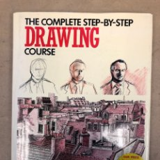 Libros de segunda mano: THE COMPLETE STEP-BY-STEP DRAWING COURSE. CHANCELLOR PRESS 1993.. Lote 149348740