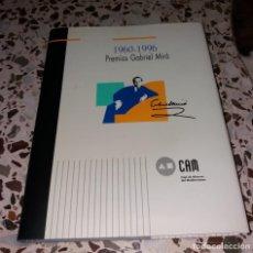 Libros de segunda mano: LIBRO. PREMIOS GABRIEL MIRÓ, 1960-1996. CAJA DE AHORROS DEL MEDITERRÁNEO CAM. NUEVO. Lote 149407706
