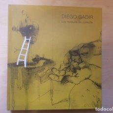 Libros de segunda mano: DIEGO GADIR. LOS TRABAJOS CON EL CORAZON. 2007 LUZ DE OCTUBRE EDICIONES.. Lote 149686998