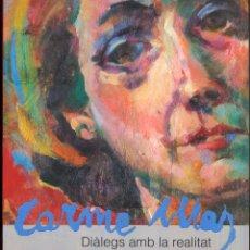 Libros de segunda mano: CARME MAS - DIÀLEGS AMB LA REALITAT. . Lote 149832538