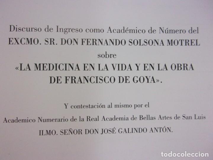 Libros de segunda mano: LA MEDICINA EN LA VIDA Y EN LA OBRA DE FRANCISCO DE GOYA / 2010 - Foto 2 - 150273194