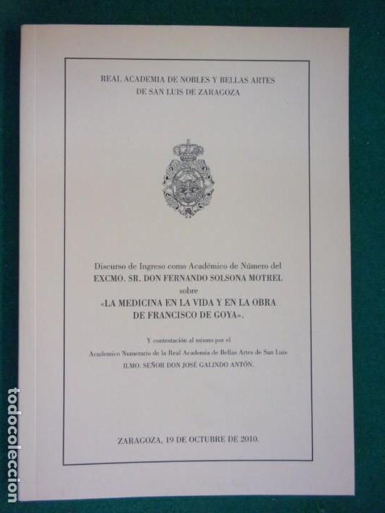 LA MEDICINA EN LA VIDA Y EN LA OBRA DE FRANCISCO DE GOYA / 2010 (Libros de Segunda Mano - Bellas artes, ocio y coleccionismo - Pintura)