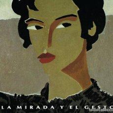 Libros de segunda mano: LA MIRADA Y EL GESTO ROCA SANS . Lote 150540358