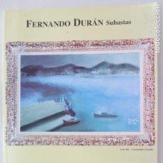 Libros de segunda mano - FERNANDO DURÁN SUBASTAS. SUBASTAS DE MARZO. PINTURA ANTIGUA Y DE LOS SIGLOS XIX Y XX - 150646666