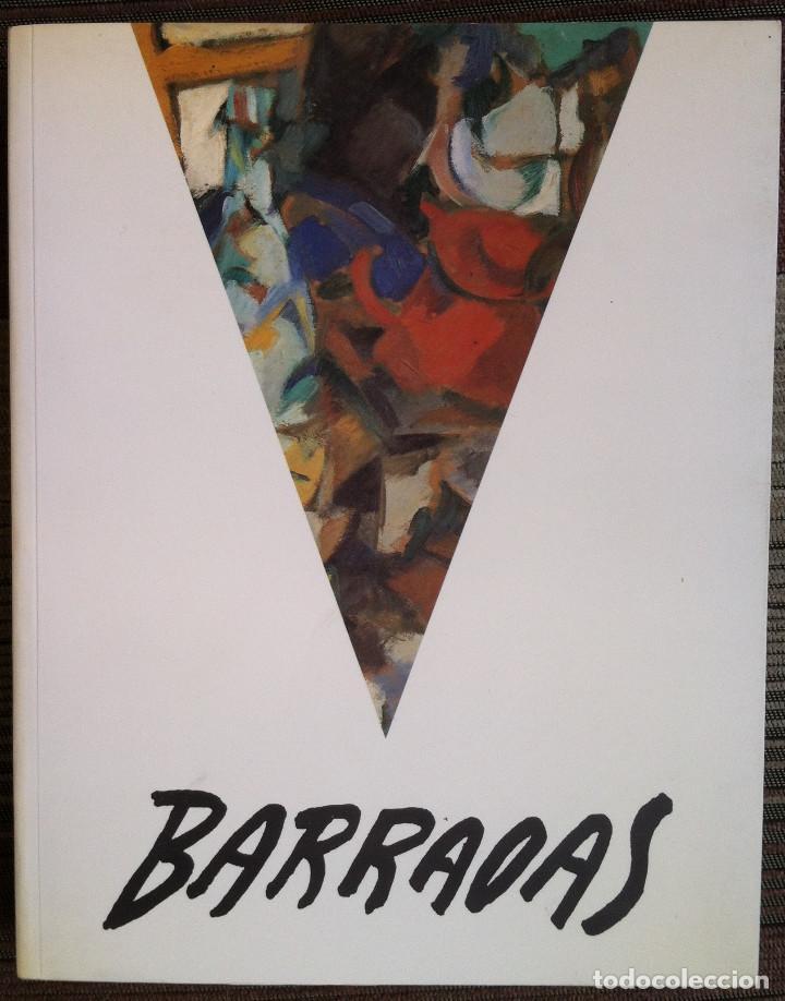 BARRADAS. EXPOSICIÓN ANTOLÓGICA 1890-1929 CATÁLOGO EXPOSICIÓN. IBERCAJA OBRA SOCIAL 2011 (Libros de Segunda Mano - Bellas artes, ocio y coleccionismo - Pintura)