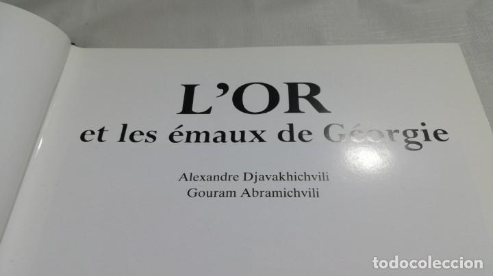 Libros de segunda mano: L´OR ET LES EMAUX DE GEORGIE - A DJAVAKHICHVILI - G ABRAMICHVILI - EDITIOS CERCLE D´ART - Foto 7 - 151011806