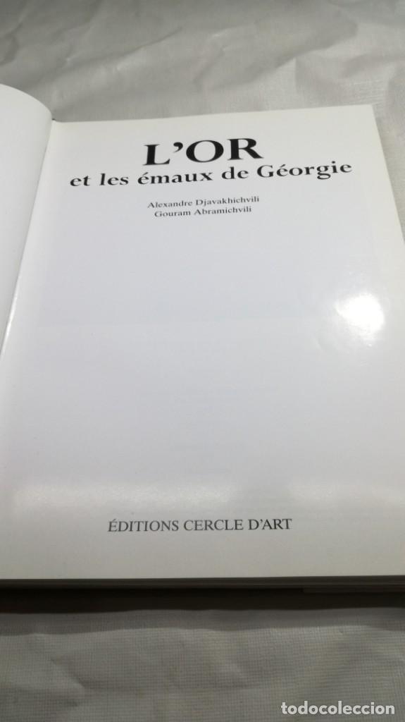 Libros de segunda mano: L´OR ET LES EMAUX DE GEORGIE - A DJAVAKHICHVILI - G ABRAMICHVILI - EDITIOS CERCLE D´ART - Foto 8 - 151011806