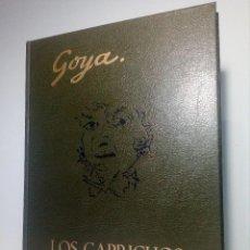 Libros de segunda mano: LIBRO GOYA LOS CAPRICHOS DE RAFAEL CASARIEGO (EDICIONES VELAZQUEZ) AÑO 1978. Lote 151015446