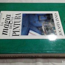 Libros de segunda mano: LA MAGIA DE LA PINTURA - JOCASTA INNES - CUPULA - TÉCNICAS DECORATIVAS. Lote 151039274