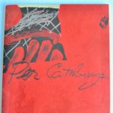 Livres d'occasion: CATÁLOGO. TÀPIES. PER CATALUNYA. GALERÍA MAEGHT. TEXTO GIMFERRER. 1974. PINTURAS, TELAS Y CARTONES.. Lote 151115042
