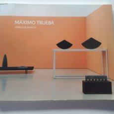 Libros de segunda mano: MÁXIMO TRUEBA. VERBOS DE SILENCIO, (CATÁLOGO).2006-2007. BURGOS. MADRID. Lote 151203850