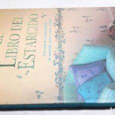 Libros de segunda mano: EL LIBRO DEL ESTARCIDO/ MAS TREINTA LAMINAS COPIAR CALCARF/ AMELIA SAINT GEORGE/ TURSE HERM. Lote 151564262