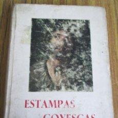 Libros de segunda mano: ESTAMPADA GOYESCAS - POR AUSTIN DE LA HERRÁN - EDITORIAL VIZCAÍNA 1952 . Lote 151669890