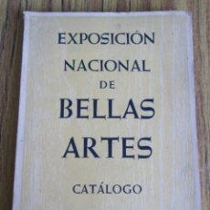 Libros de segunda mano: EXPOSICIÓN NACIONAL DE BELLAS ARTE // CATÁLOGO BARCELONA – PALACIO NACIONAL – MAYO 1960 . Lote 151669966