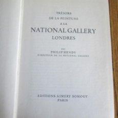 Libros de segunda mano: TRESORS DE LA PEINTURE A LA NATIONAL GALLERY LONDRES - PAR PHILIP HERNDY - PARIS 1960. Lote 151670078