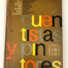Libros de segunda mano: CUENTISTAS Y PINTORES. . Lote 151709450