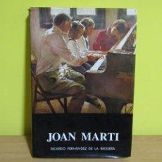 Libros de segunda mano: JOAN MARTI ARAGONES PINTOR (FERNANDEZ DE LA REGUERA) CARTA DE JOSEP PLA EDITORIAL AUSA SABADELL 1985. Lote 151887218