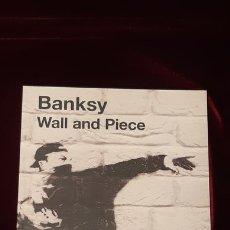 Libros de segunda mano: WALL AND PIECE - BANKSY - RANDOM HOUSE 2006. Lote 151988073