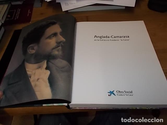 Libros de segunda mano: ANGLADA-CAMARASA EN LA COL·LECCIÓ FUNDACIÓ LA CAIXA.1ª EDICIÓN 2007.UNA VERDADERA JOYA!!!. - Foto 3 - 152525390