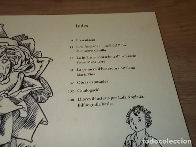 Libros de segunda mano: LOLA ANGLADA I L'IDEAL DEL LLIBRE . MONTSERRAT CASTILLO. TERESA MAÑÀ. DIPUTACIÓ DE BARCELONA. 2005 - Foto 5 - 152528338
