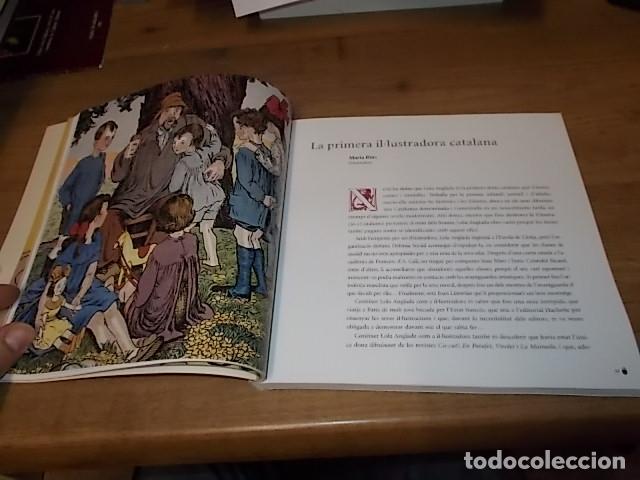 Libros de segunda mano: LOLA ANGLADA I L'IDEAL DEL LLIBRE . MONTSERRAT CASTILLO. TERESA MAÑÀ. DIPUTACIÓ DE BARCELONA. 2005 - Foto 9 - 152528338