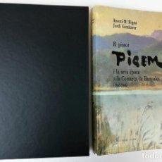 Libros de segunda mano: EL PINTOR PIGEM Y SU ÉPOCA EN LA COMARCA DE BAÑOLAS. VV. AA. EDIT. CARLES VALLÈS. BARCELONA 1987. Lote 153309054