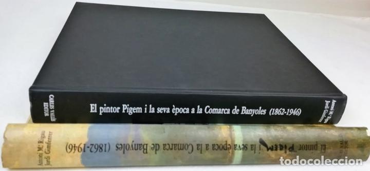 Libros de segunda mano: EL PINTOR PIGEM Y SU ÉPOCA EN LA COMARCA DE BAÑOLAS. VV. AA. EDIT. CARLES VALLÈS. BARCELONA 1987 - Foto 2 - 153309054
