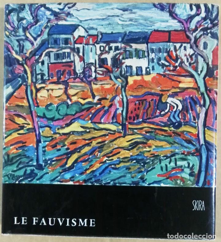 JEAN LEIMARIE, LE FAUVISME, SKIRA, GENEVE, 1959. FAUVISMO (Libros de Segunda Mano - Bellas artes, ocio y coleccionismo - Pintura)