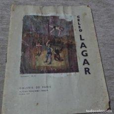 Libros de segunda mano: LIBRO EXPOSICIÓN RETROSPECTIVA DE CELSO LAGAR.PARIS 1961.CON RECORTES DE PRENSA.. Lote 153507778